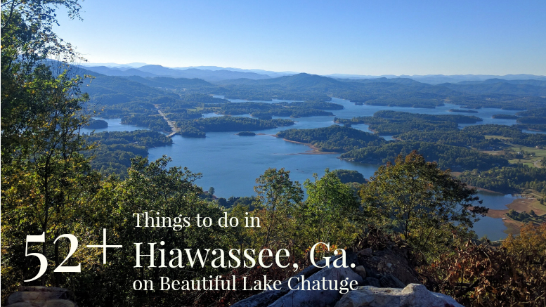 52+ Things to do in Hiawassee Ga., on beautiful Lake Chatuge
