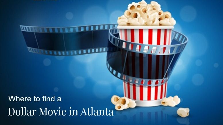 Where To Find The Best Dollar Theater In Atlanta