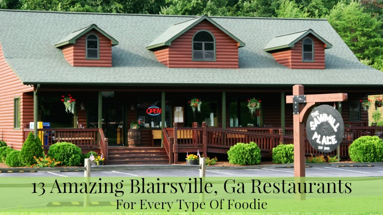 13 Amazing Blairsville Ga Restaurants For Every Type Of Foodie